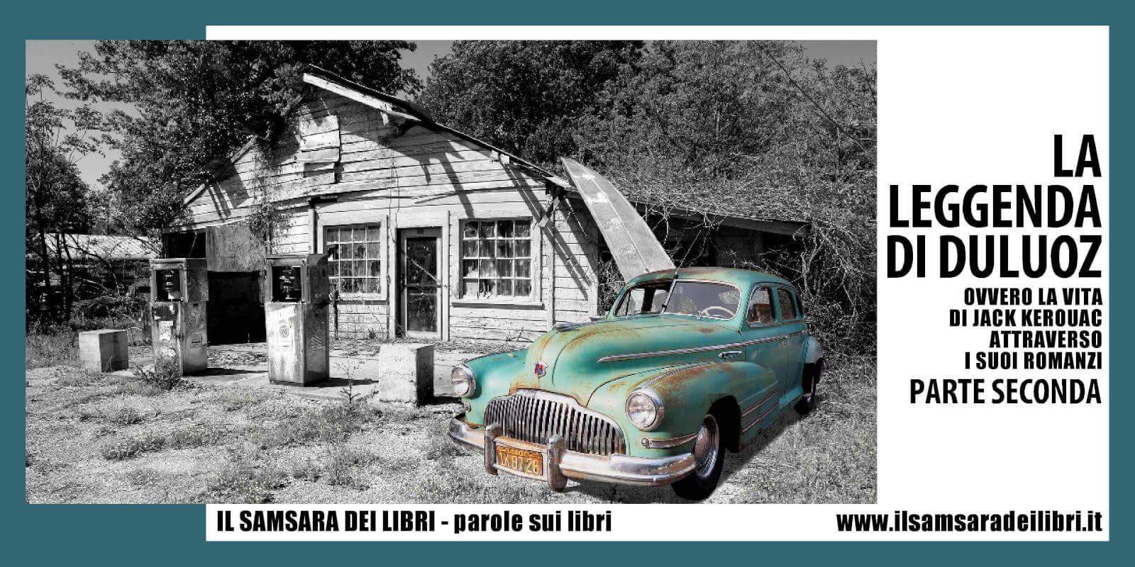 Immagine dellla copertina dedicata ai libri scritti da Jack Kerouac - Leggenda Duluoz - parte seconda