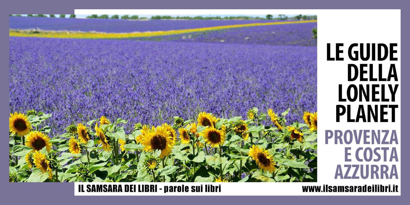 Immagine dellla copertina dedicata alla guida sulla Provenza e Costa Azzurra