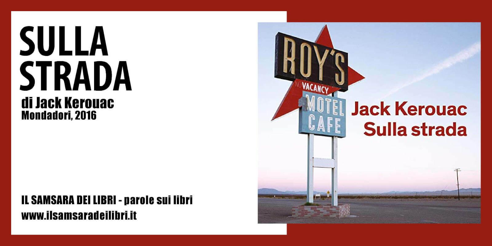 Immagine dellla copertina dedicata a Sulla Strada di Jack Kerouac